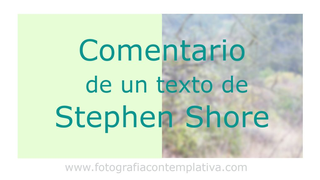 Vídeo: Comentario de un texto de Stephen Shore