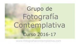 Vídeo: Grupo de fotografía contemplativa. Curso 2016-17