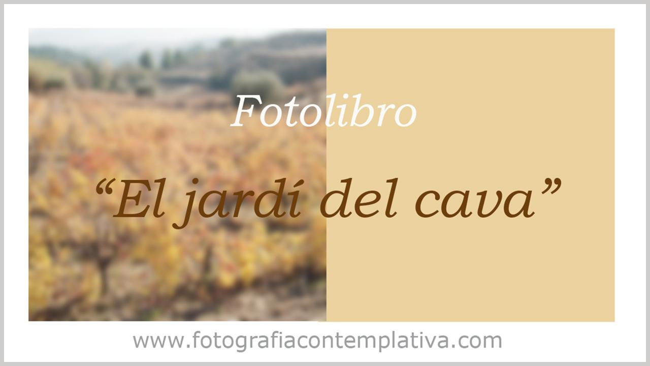 Fotolibro «El jardí del cava»