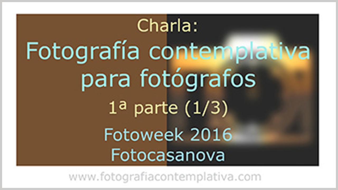 Charla en FotoCasanova 1º de 3 (sub)