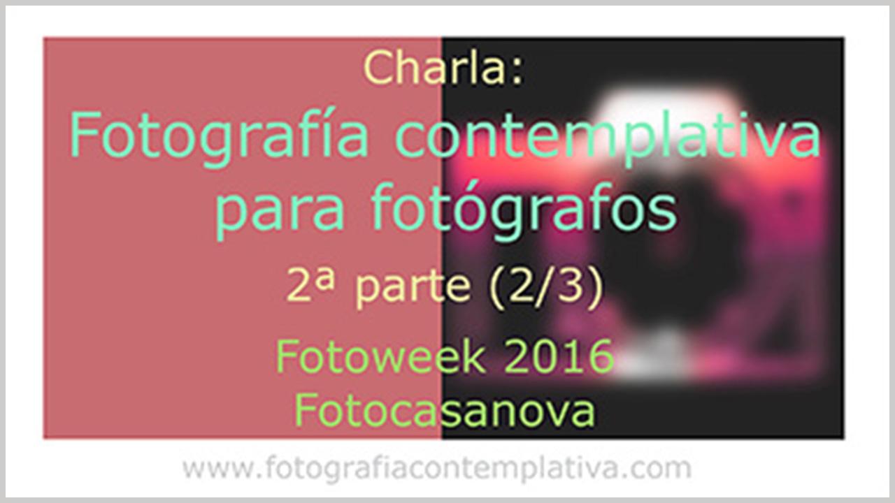 Charla en FotoCasanova 2º de 3 (sub)